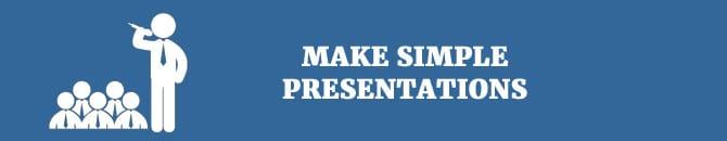make simple presentation