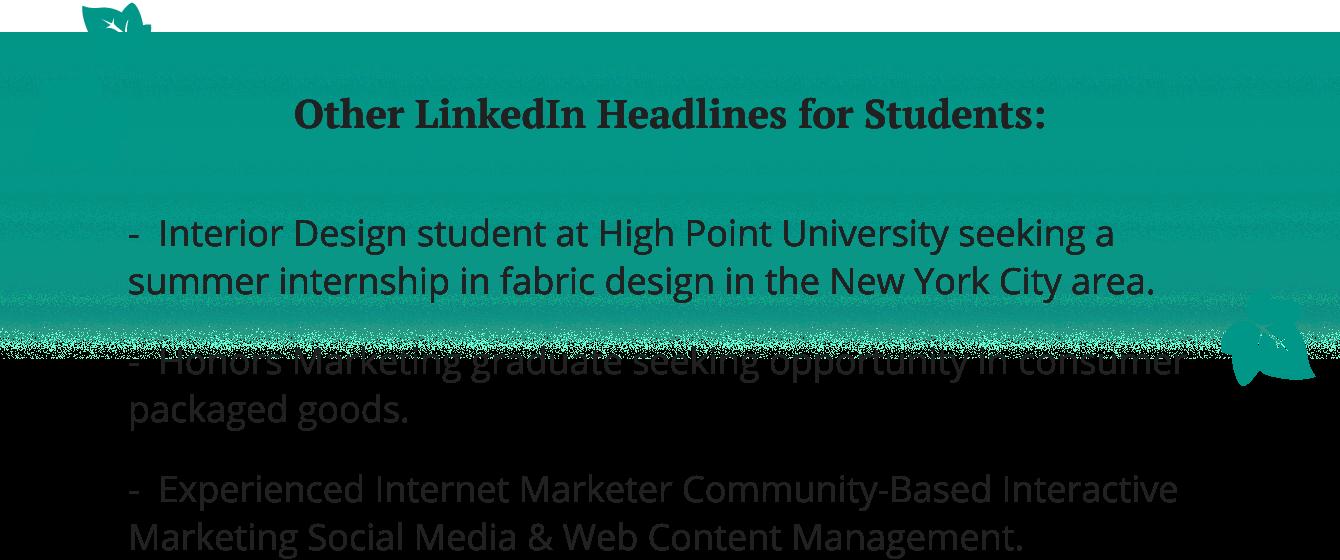 LinkedIn headline examples for students.