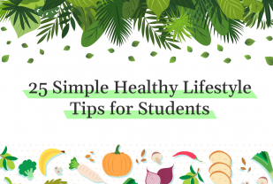 25 Simple Healthy Lifestyle Tips for Students